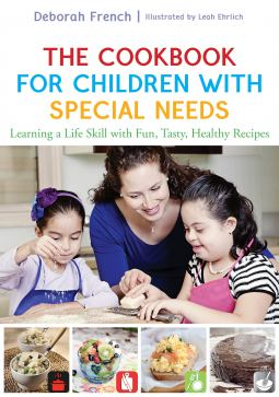 "Deborah French, ""The Cookbook for Children with Special Needs"""