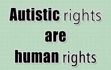 """""""Autistic rights are human rights"""""""