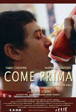 La locandina del film di Mirko Locatelli «Come prima»