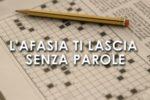 L'immagine di uno spot sull'afasia promosso nel 2016 dalla Fondazione Carlo Molo di Torino